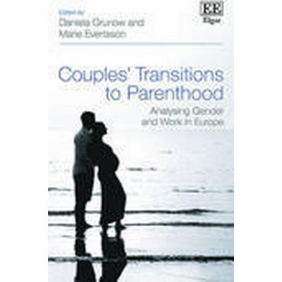 Couples' Transitions to Parenthood (Inbunden, 2016)