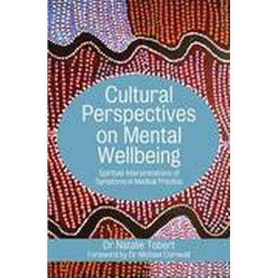 Cultural Perspectives on Mental Wellbeing (Häftad, 2016)