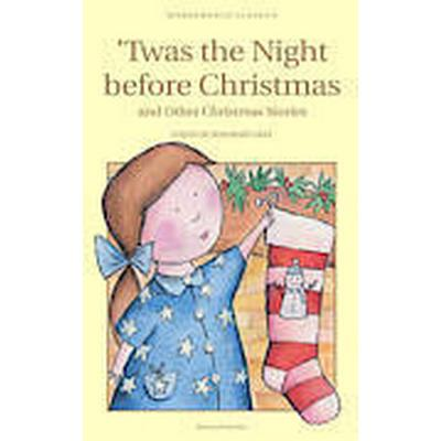 Twas the Night Before Christmas and Other Christmas Stories (Häftad, 2010)