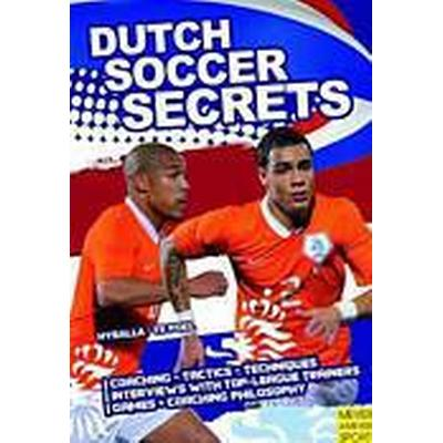 Dutch Soccer Secrets (Häftad, 2011)