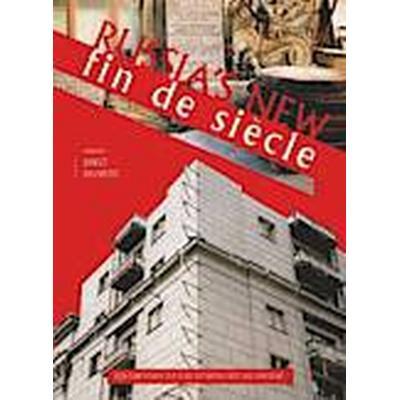 Russia's New Fin De Siecle (Häftad, 2013)