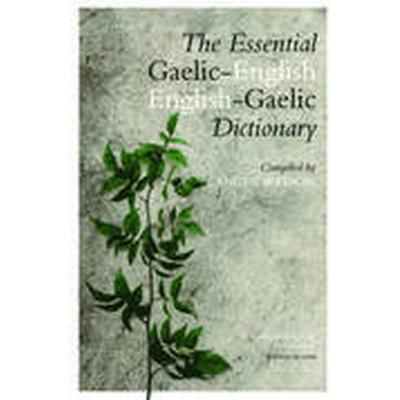 The Essential English-Gaelic/Gaelic-English Dictionary (Inbunden, 2012)