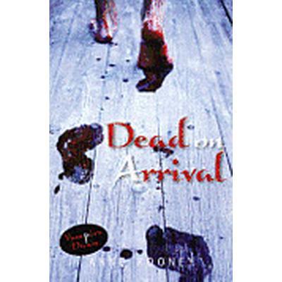 Dead on Arrival (Häftad, 2012)