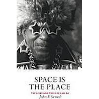 Space is the Place (Häftad, 2000)