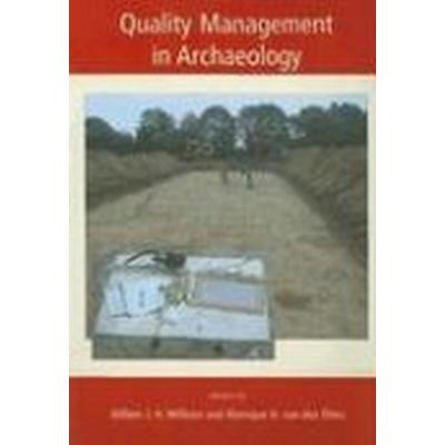 Quality Management in Archaeology (Häftad, 2007)