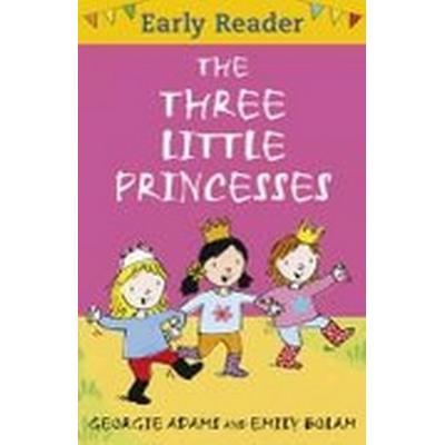 The Three Little Princesses (Häftad, 2010)