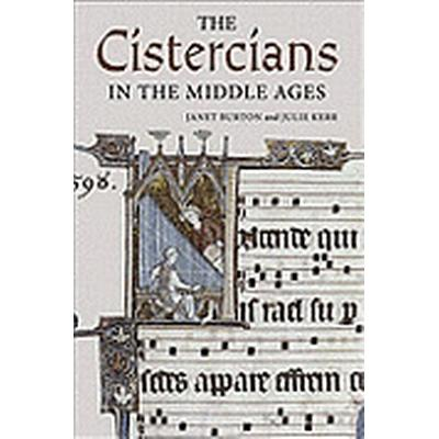 The Cistercians in the Middle Ages (Inbunden, 2011)