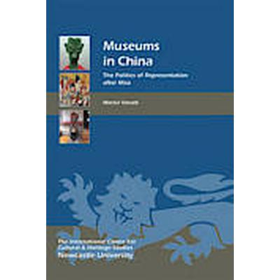 Museums in China (Inbunden, 2014)
