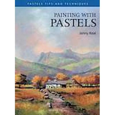 Painting with Pastels (Häftad, 2011)