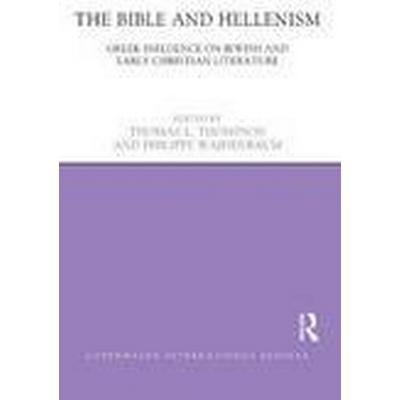The Bible and Hellenism (Inbunden, 2014)