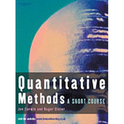 Quantitative Methods (Häftad, 2007)