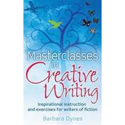 Masterclasses in Creative Writing (Häftad, 2014)