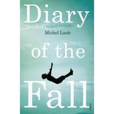 Diary of the Fall (Häftad, 2015)