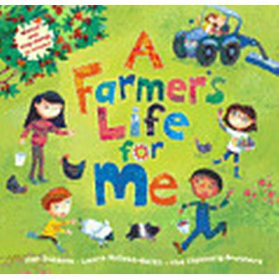 A Farmer's Life for Me (, 2013)