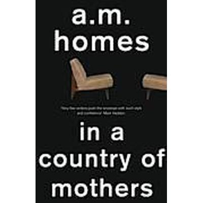 In a Country of Mothers (Häftad, 2013)