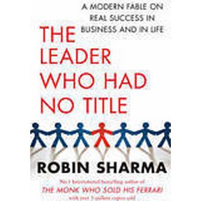 The Leader Who Had No Title (Häftad, 2010)
