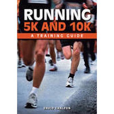 Running 5k and 10k (Häftad, 2014)