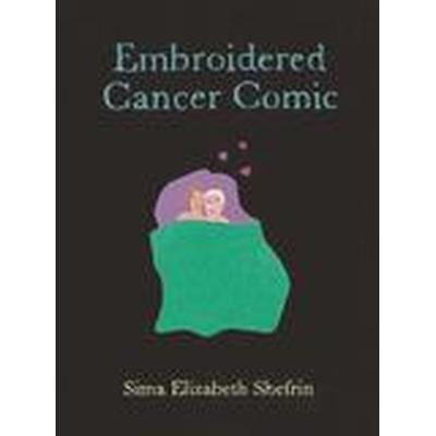 The Embroidered Cancer Comic (Häftad, 2016)