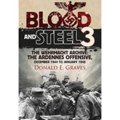 Blood and Steel 3: 3 (Inbunden, 2015)