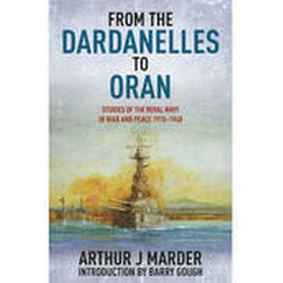 From the Dardanelles to Oran (Häftad, 2015)