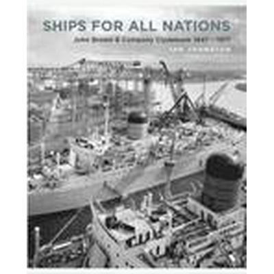Ships for All Nations (Inbunden, 2015)