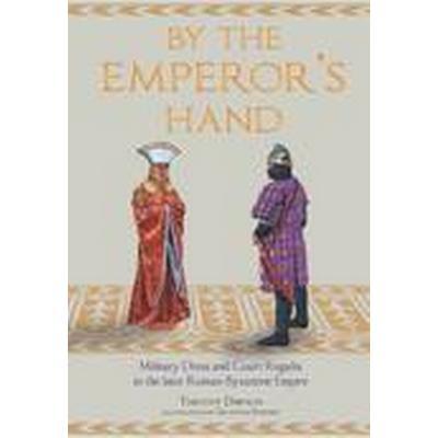 By the Emperor's Hand (Inbunden, 2015)