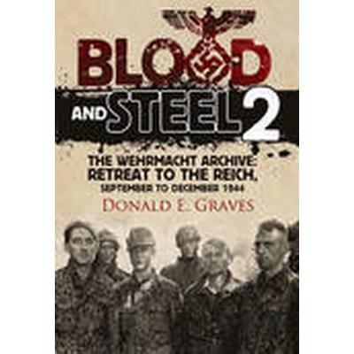 Blood and Steel 2 (Inbunden, 2015)