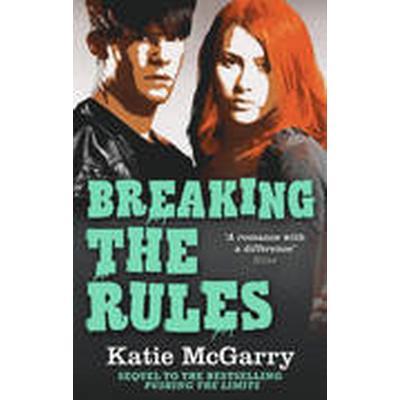 Breaking the Rules (Häftad, 2015)