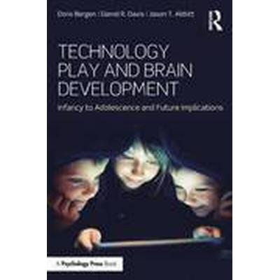 Technology Play and Brain Development (Häftad, 2015)