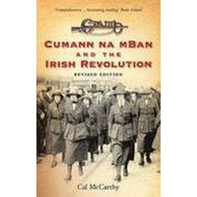 Cumann Na mBan and the Irish Revolution (Häftad, 2014)