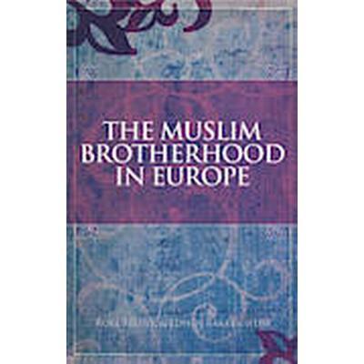 The Muslim Brotherhood in Europe (Häftad, 2012)