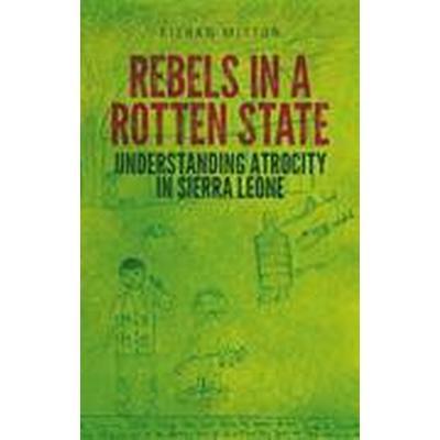 Rebels in a Rotten State (Häftad, 2015)