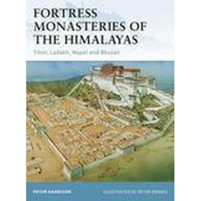 Fortress Monasteries of the Himalayas (Häftad, 2011)