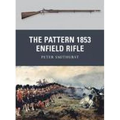 The Pattern 1853 Enfield Rifle (Häftad, 2011)