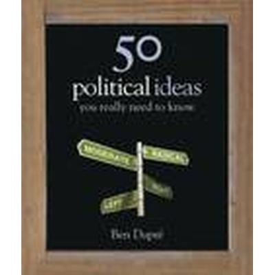 50 Political Ideas You Really Need to Know (Inbunden, 2011)