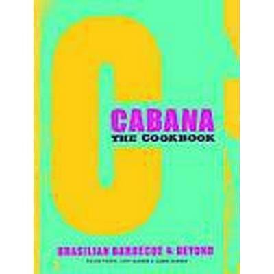 The Cabana Cookbook (Inbunden, 2014)