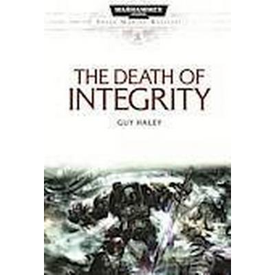 The Death of Integrity (Häftad, 2013)