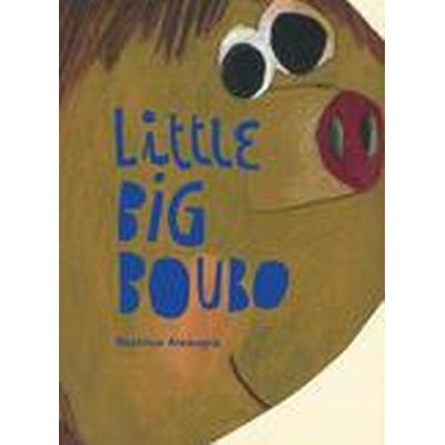 Little Big Boubo (Inbunden, 2014)