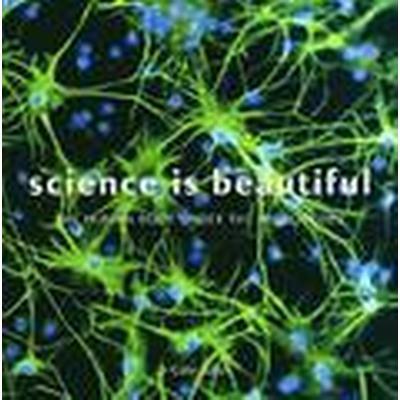 Science is Beautiful (Inbunden, 2014)