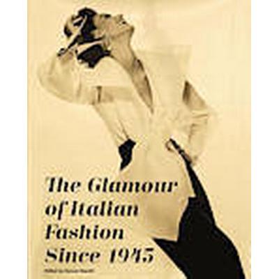 The Glamour of Italian Fashion (Inbunden, 2014)