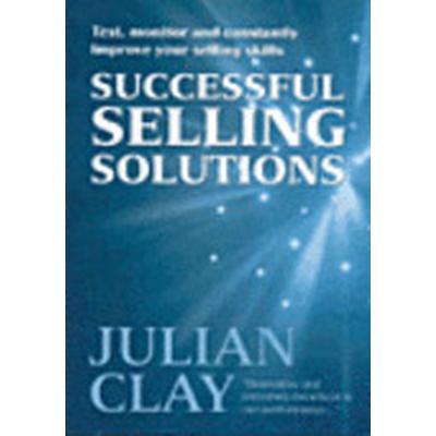 Successful Selling Solutions (Häftad, 2003)