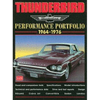 Thunderbird Performance Portfolio 1964-75 (Häftad, 2000)