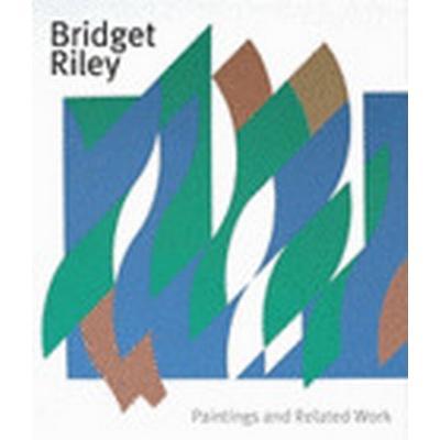Bridget Riley: Paintings and Related Work (Häftad, 2010)