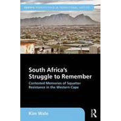 South Africa's Struggle to Remember (Inbunden, 2016)