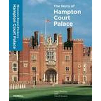 The Story of Hampton Court Palace (Inbunden, 2015)