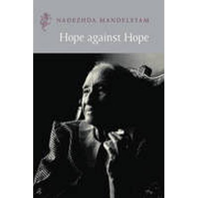 Hope Against Hope (Häftad, 1999)