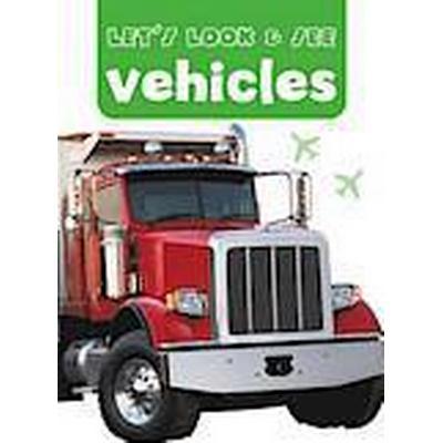 Let's Look &; See: Vehicles (Kartonnage, 2014)