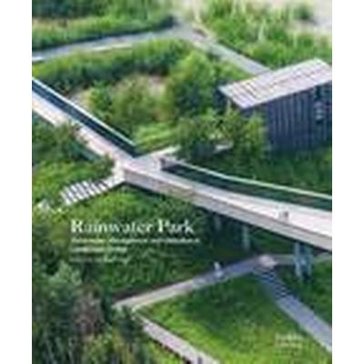 Rainwater Park (Inbunden, 2015)