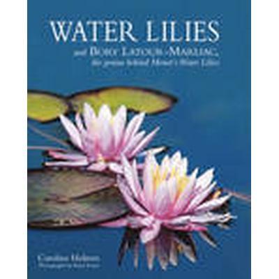 Water Lilies (Inbunden, 2015)