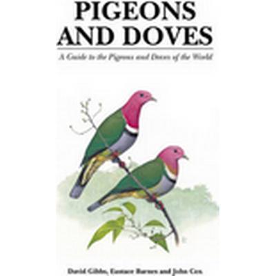 Pigeons and Doves (Inbunden, 2001)